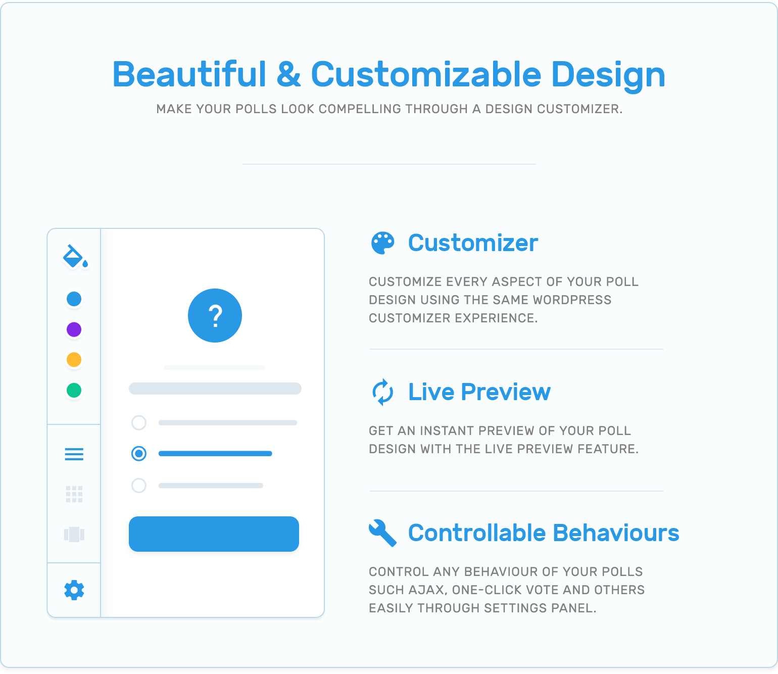 Beauty, customizer, live preview and controllable behaviours in TotalPoll WordPress poll plugin.