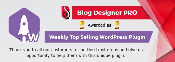 Best selling WordPress Plugin Blog Designer PRO