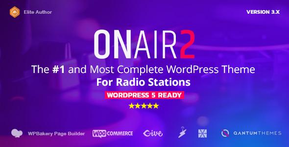 Onair2: Radio Station WordPress Theme With Non-Stop Music Player