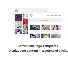 Convenient Page Templates. Display your content in couple of clicks.