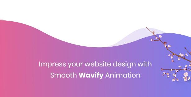 smooth wavify animation empower strollik single product theme