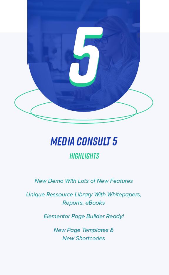 5.0 Media Consult Highlights