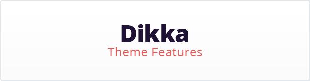 Dikka Features
