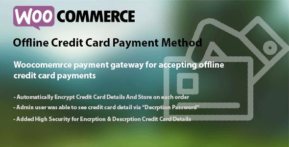 WooCommerce Offline Credit Card Payment Method