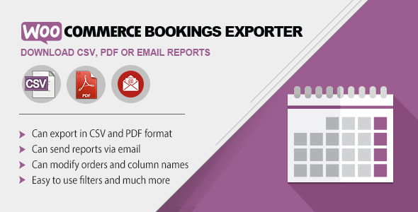 WooCommerce Bookings Exporter | Download CSV, PDF or Email Reports